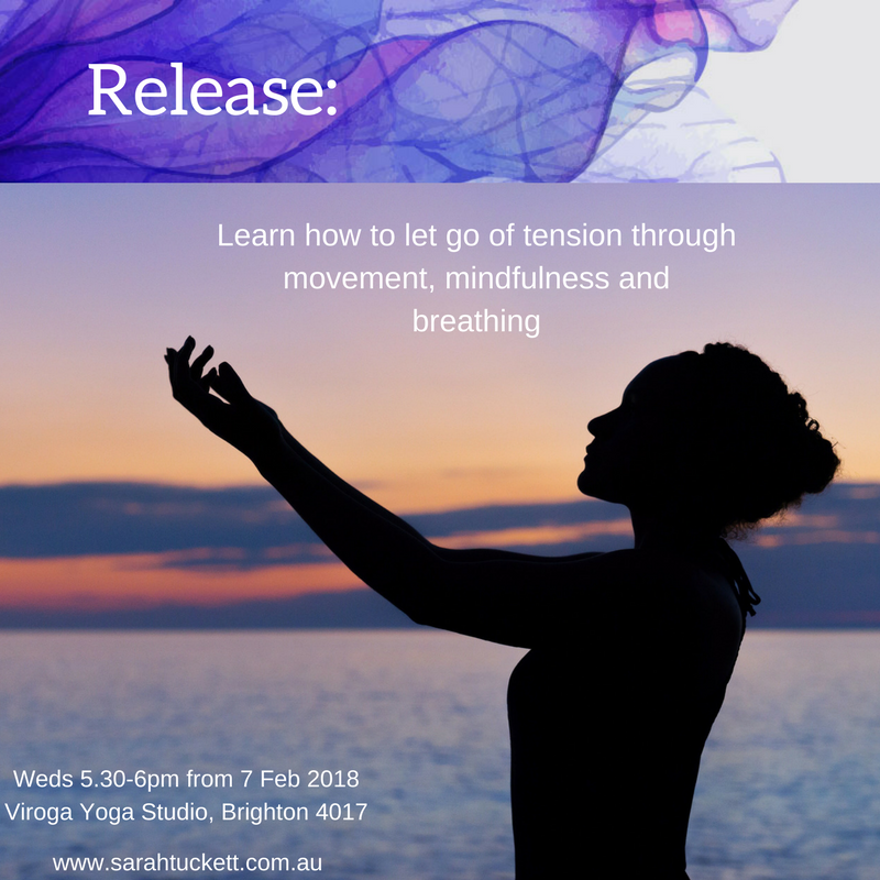 Release chakra movement therapy class at Viroga Brighton 4017 with Sarah Tuckett Psychotherapy and Counselling